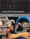 Designing Sociable Robots